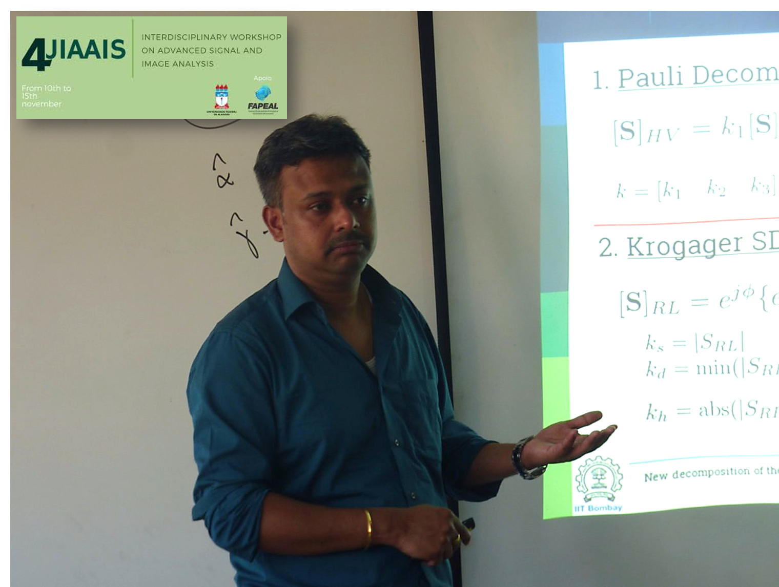 Prof. Avik Bhattacharya @ IV JIAAIS Interdisciplinary Workshop on Advanced Signal and Image Analysis, Brazil